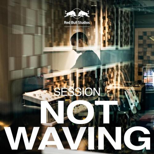Not Waving - Pigmentocracy (Red Bull Studios Paris Exclusive)