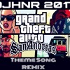 DJHNR - GTA San Andreas (Theme Song REMIX)