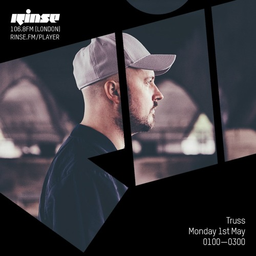 Rinse FM Podcast - Truss - 1st May 2017