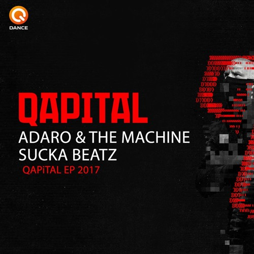Adaro & The Machine - Sucka Beatz [OUT NOW]