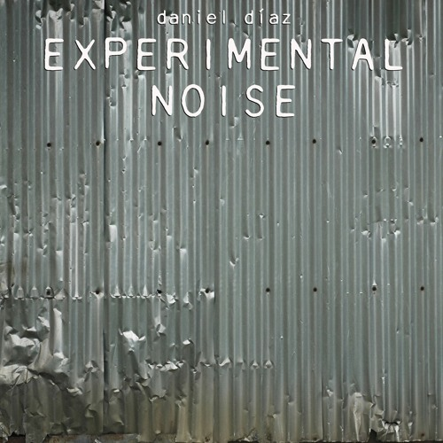 Experimental- Noise