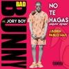 No Te Hagas (Urban Remix)