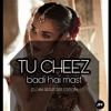 #Tu Cheez# Badi Hai Mast - (DJ ANI REFLIP 2017 EDITION ) #FREE DOWNLOAD TRACK