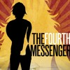 The Human Experience from The Fourth Messenger