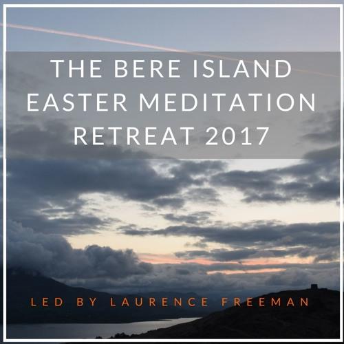 Bere Island Easter Meditation Retreat 2017 Talk 04