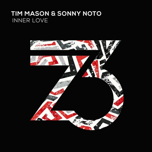 Tim Mason & Sonny Noto - Inner Love (Out Now)