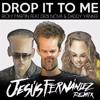 Ricky Martin Ft. Debi Nova & DY - Drop It On Me (Jesús Fernández Remix)
