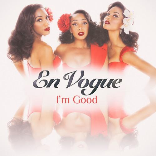 En Vogue - I'm Good
