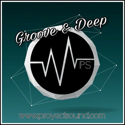 Groove And Deep [Proyect Sound Radio]