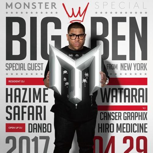"DJ BIG BEN - LIVE FROM ""MONSTER"" at CLUB HARLEM 04/29/2017"