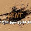 The Man Who Cried Faith