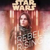 Star Wars Rebel Rising by Beth Revis, read by Rebecca Soler