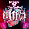 Garvanin - Champion Ft Buju Banton (Original Mix) BUY FREE DOWNLOAD Supported By: Salvi & More