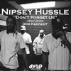 Chill Feat Nipsey Hussle And Dom Kennedy Mp3