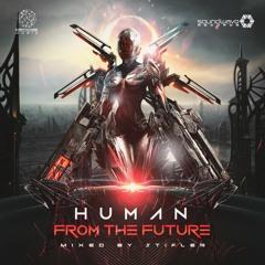 Human Of The Future  Mixed by Stifler