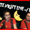 03.Late Night Live with RKVC!