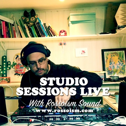 Studio Sessions Live #1 With Rossoism (COCOTAXI)