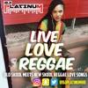 LIVE.LOVE.REGGAE 2 MIX (REGGAE LOVE SONGS)