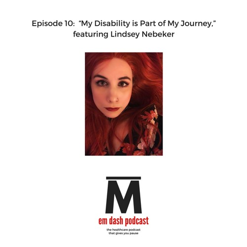 """""""My Disability is Part of My Journey,"""" featuring Lindsey Nebeker"""