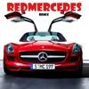 Amine - REDMERCEDES (D3JUAN13 Remix)
