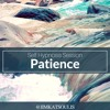Self Hypnosis Session: Feeling More Patience