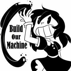 「Lucia」 Build Our Machine (Remix Cover)