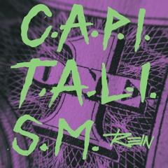 C.A.P.I.T.A.L.I.S.M (Edit)