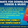 VidMate for downloading Videos & Music