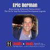 S3-37: Eric Berman: Entrepreneur Extraordinaire