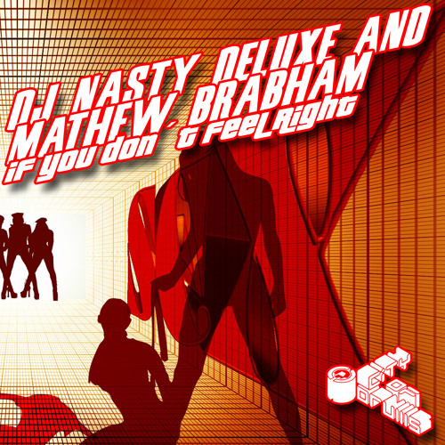 COD034 DJ Nasty Deluxe & Mathew Brabham - If you don´t feel Right