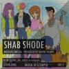 SHAB SHODE (Mostafa Emgiem - Prod.Shayne Sharpe) W/TRANSLATION