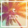 Danielle Diaz - Life Is Better At The Beach (Coco Beach Ibiza 2K17)