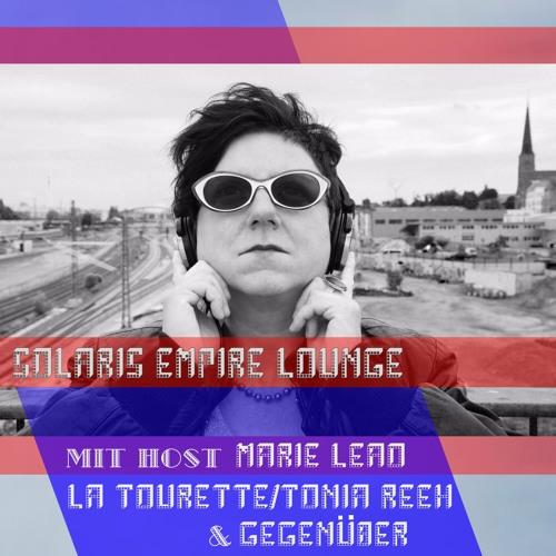 SEL 24.04.17: LA TOURETTE/TONIA REEH & GEGENÜBER + MARIE LEAO