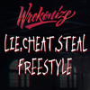 Lie, Cheat, Steal Freestyle