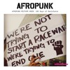 AFROPUNK Mixtape 029: 100 Days of Resistance