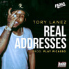 Real Addresses - Tory Lanez