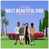 Most Beautiful Ride (ft. MistaDC & Elujay)