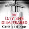 The Day She Disappeared by Christobel Kent, read by Alison Campbell (Audiobook extract)