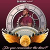 DJ JEEWAY - DO YOU REMEMBER THE TIME #DYRTT