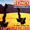 Rednex - Cotton Eye Joe (Dr. Rude Remix) (Gregor le DahL Edit)