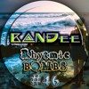B@NĐee - ✪ Rhytmic BOMBS #46 ✪ [FULL MIX & FREE D/L Link In The Description]