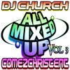 All Mixed Up, Vol 3 [Free Download]