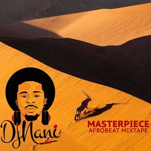Masterpiece Afrobeat Mixtape