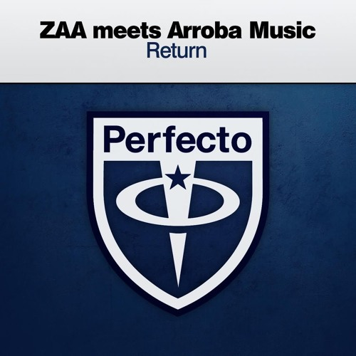 Zaa meets Arroba Music - Return (Original Mix)@ Corsten´s Countdown 514