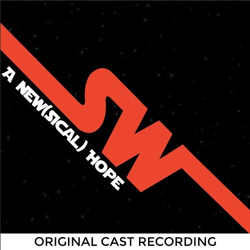 SW: A New(sical) Hope (Original Cast Recording)