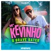 mc kevinho   o grave bater yan bruno remix free download