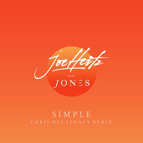 Simple Ft. JONES (Chris McClenney Remix)