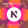 Download Zomby Girlz - The Feelings (Original Mix) Mp3