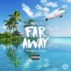 Lovandre - Far Away