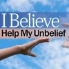 20170424 - Lord I Believe, Help My Unbelief - Ted King